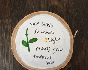 Plants Quote on Birch Wood