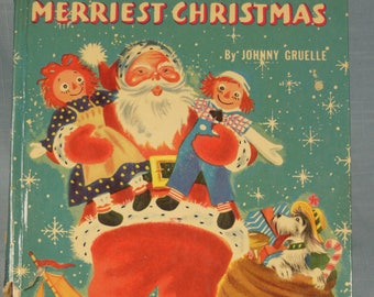 Vintage--1952-Raggedy Anns Merriest Christmas-By Johnny Gruelle-Wonder Book