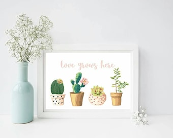 Love Grows Here Succulent/Cacti Print