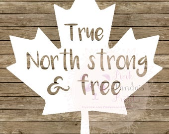 Canadian, true north strong and free, Canada, sticker, vinyl sticker, car, custom greeting, door sticker, vinyl decal, hello, custom