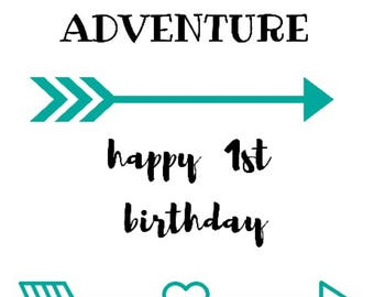 You are my Greatest Adventure - Happy 1st Birthday - cotton calico pennant