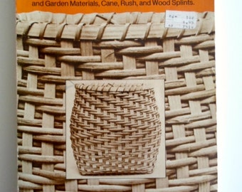 Vintage 1970s Natural Basketry book by Carol and Dan Hart Basket how to DIY Book