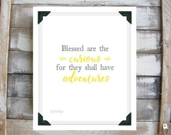 Blessed are the curious, for they shall have adventures, quote, printable art, gray and yellow, inspirational, wall art, instant download