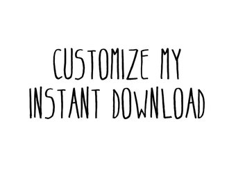 Customize My Instant Download
