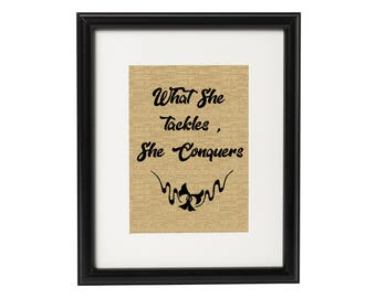 What She Tackles She Conquers,Coworker Gift, Christmas gift for Best Friend, Gilmore Girls Print, Gilmore Girls Gift, Gilmore Girls Quote