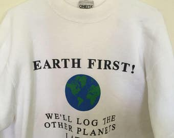 Vintage 90's Earth First Save The Planet Activist Sweatshirt