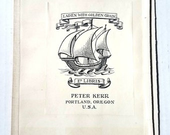 Peter Kerr Ex Libris plate. Portland, Oregon history. Laden with Golden Grain. Northwest history. Agriculture. Trade. Notable bookplates