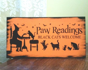 HALLOWEEN SIGN, black cats welcome paw readings orange and black rustic decor cat owner creepy scary wood painted sign