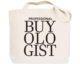 Professional Buyologist - Canvas Everyday Tote Bag