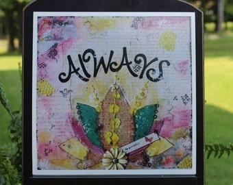 Art Print of Mixed Media Original artwork titled Always