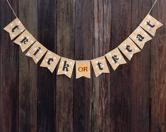 TRICK or TREAT Halloween Decor, Burlap Banner, Halloween Bunting, Halloween Decoration, Fall Decor, Halloween Sign, Mantel Decoration