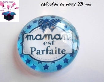 1 cabochon clear 25 mm round themed mother's day.