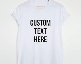 Custom design T-shirt, create your own shirt, custom made design shirt, unisex men women custom graphic shirt, custom gift tee
