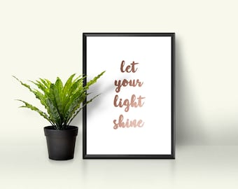 Let Your Light Shine Print | Motivational Rose Gold Wall Decor | Living Room Wall Hanging |