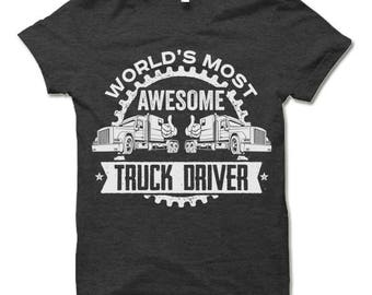 Awesome Truck Driver T Shirt. Truck Driver Gifts.