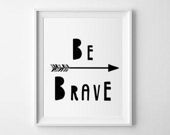 Nursery printable wall art, Be Brave typography quote, kids room decor, Scandinavian print, nursery art, kids poster, baby wall art