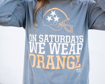 On Saturdays We Wear Orange Long Sleeve