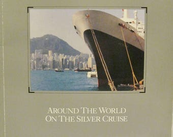 At Home Aboard Around the World On The Silver Cruise 1983