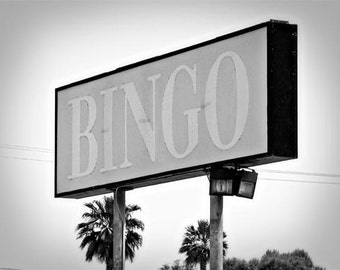 Bingo - 11 x 14 Fine Art Photographic Print - Black and White