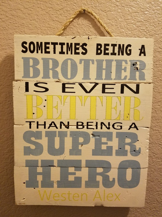 CUSTOMIZED brother is better or sister is better Wall