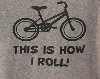 This Is How I Roll: BICYCLE
