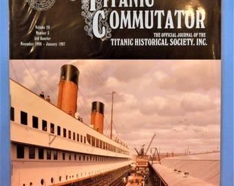 TITANIC COMMUTATOR MAGAZINE...Official Publication Of The Titanic Historical Society...3rd Quarter Of 1997
