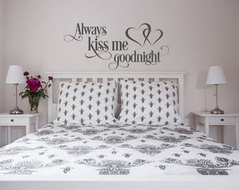 Always Kiss Me Goodnight Wall Decal Bedroom Decor- Master Bedroom Wall Decal Romantic Art Vinyl Decor Family Wall Decal Vinyl Lettering #139