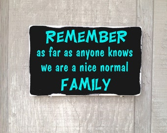 Nice Normal Family Custom Rustic Distressed Wood Sign Hand Painted Quote Cabin Wall Decor Wall Art Gift Shelf Sitter