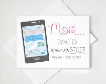Mom, Thanks for Knowing Stuff Greeting Card - Mother's Day Card - Thank You Mom Card - Mom Greeting Card