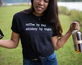Coffee Shirt - Whiskey Shirt - Drinking Shirt - Tennessee Whiskey Shirt - Whiskey Shirt Womens - Whiskey Girl Shirt - Womens Whiskey Shirt