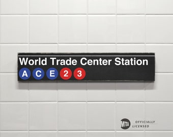 World Trade Center Station - New York City Subway Sign - Wood Station