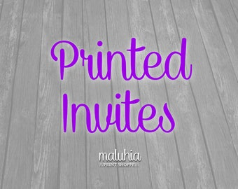 DOUBLE SIDED Printed Invitations Back and Front - 4x6 or 5x7 - Matte or Glossy Paper