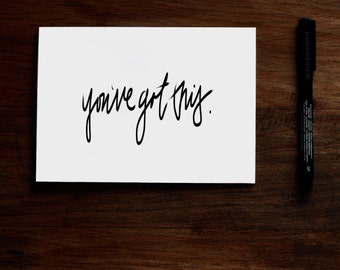 You've Got This - Printable Greeting Card