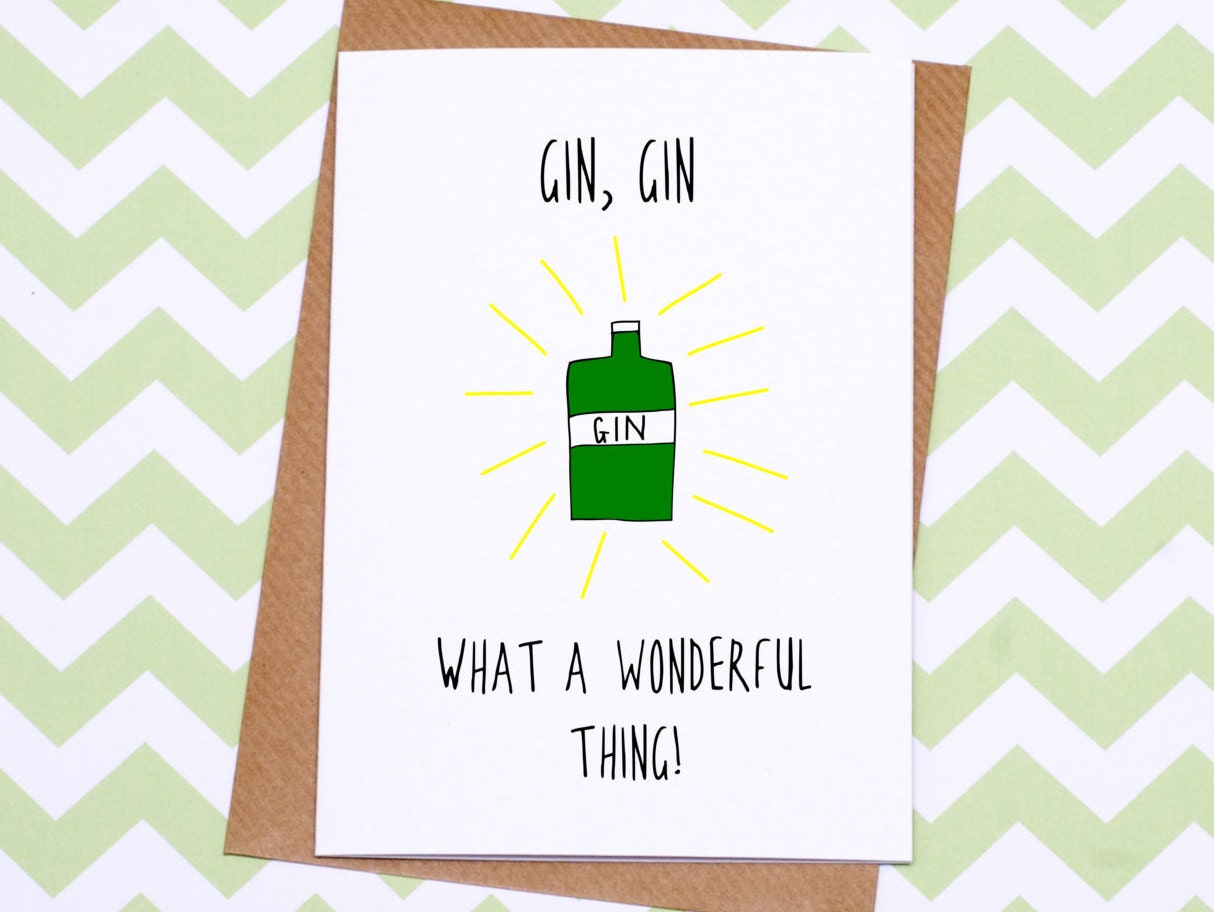 Gin Gin What A Wonderful Thing Birthday Card Funny
