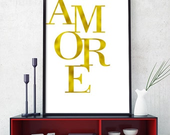 Love Print Gold, Amore Printable , Amore Print, Large Poster, Scandinavian, Minimalist Wall Art, Black and White, Italian Poster (W0180)