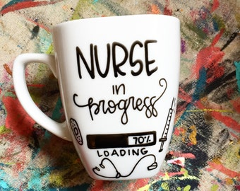 Nurse in progress Coffee Mug. Ceramic Mug. Gifts for Her. Personalized Mug. Mug. Graduation gift.