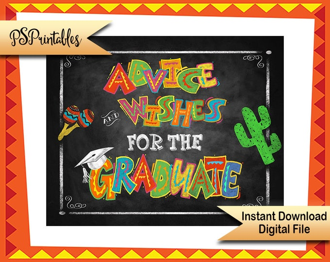 Mexican Fiesta Party Decoration | PRINTABLE Graduation Sign, Fiesta Graduation, Advice Wishes for the Graduate, Graduation Party Decorations