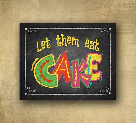 Fiesta Let them Eat Cake Printed chalkboard sign