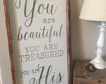 You are beautiful, you are treasured, you are his
