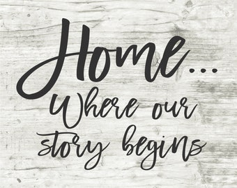 Home, Where Our Story Begins, Vinyl Stencil, Stencil, Wood Sign, Wood Crafts, Vinyl, Home Decor, Home Vinyl, Love Vinyl, Family Stencil