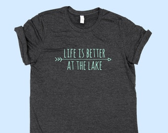Life Is Better At The Lake  - Unisex Jersey SHIRT