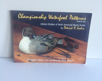 Championship Waterfowl Patterns Volume One Book By Patrick R. Godin For Decoy Carvers
