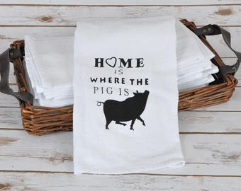 Kitchen Towel - Home Is Were The Pig Is
