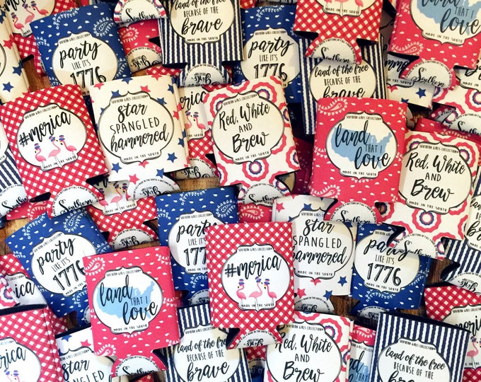 Featured listing image: July Fourth Holiday Can Hugger - Patriotic bottle cooler - July 4th Can Koolies - Insulated Beer Koolie  - Southern Girls Collection Brand