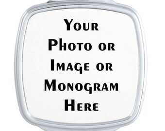 Personalized Photo Compact Mirror -  Custom Photo, Logo, Monogram Compact Mirror - Wedding Favor - Custom Gift Personalized Gift for Her