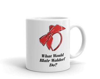 Gossip Girl Mug, Gossip Girl Gifts, Gossip Girl, Gossip Girl Quote