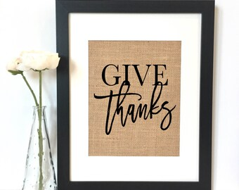 Give thanks Burlap Print // Quotes // Thanks