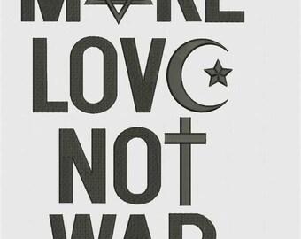 Make love, not war, test, machine embroidery design, instant download
