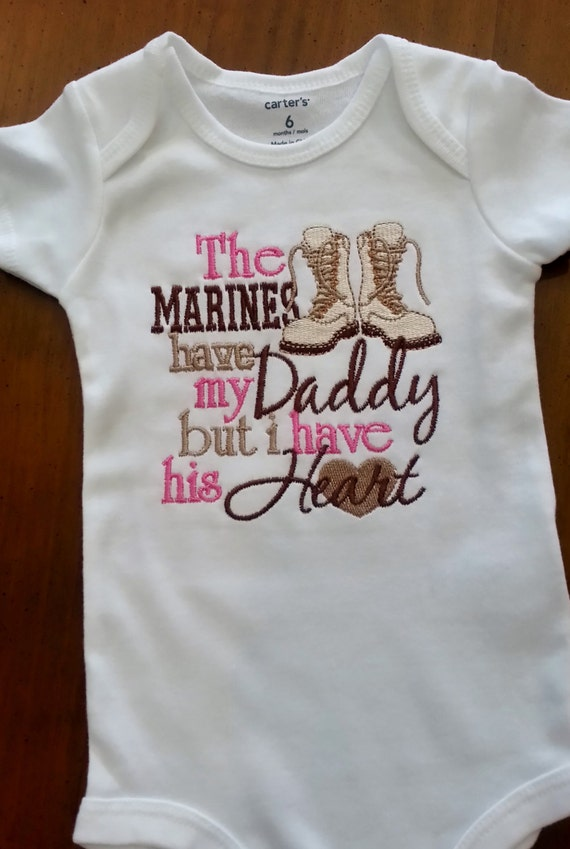 The Marines have my Daddy Mommy but I have his her Heart