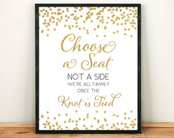 Printable Wedding sign Choose a seat not a side 8x10 16x20 18x24 Gold Glitter Confetti Sign DIY Printable Digital INSTANT DOWNLOAD 300dpi